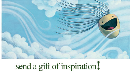 send a gift of inspiration!